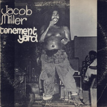 Jacob Miller : Tenement Yard